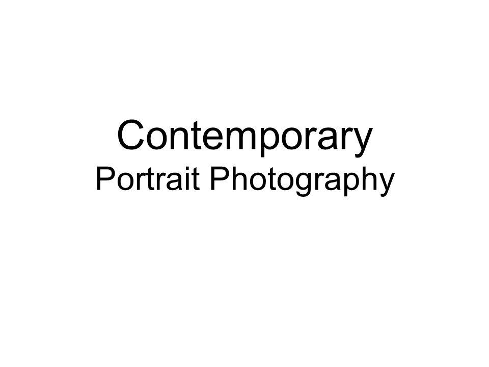 Contemporary Portrait Photography