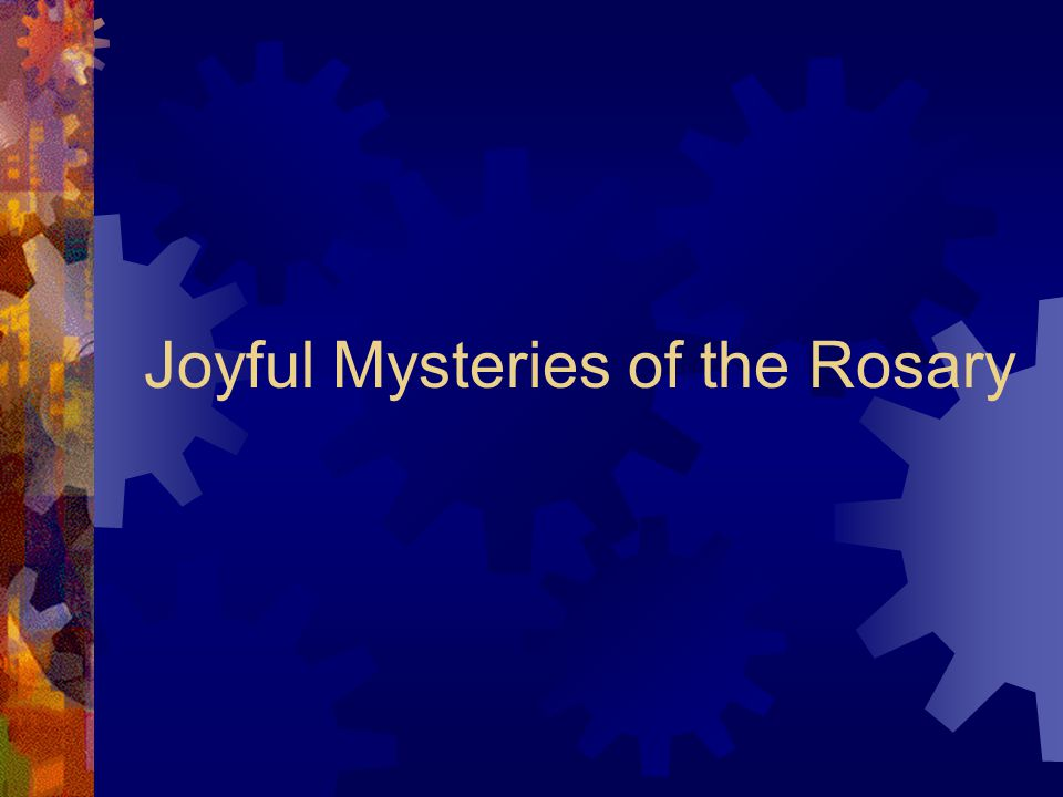 Joyful Mysteries of the Rosary