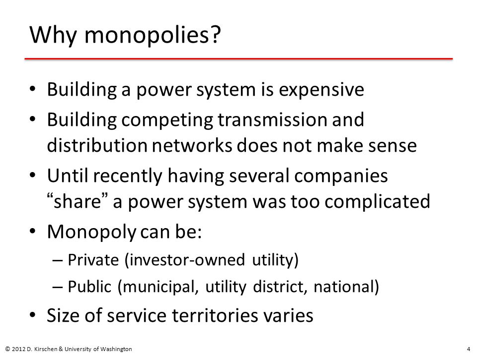 Why monopolies.
