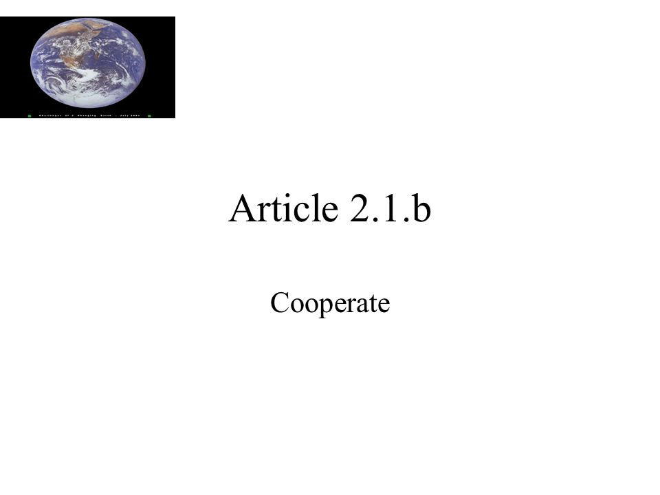 Article 2.1.b Cooperate