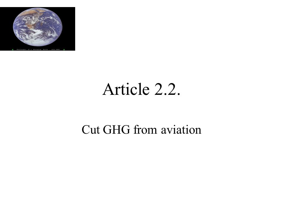 Article 2.2. Cut GHG from aviation