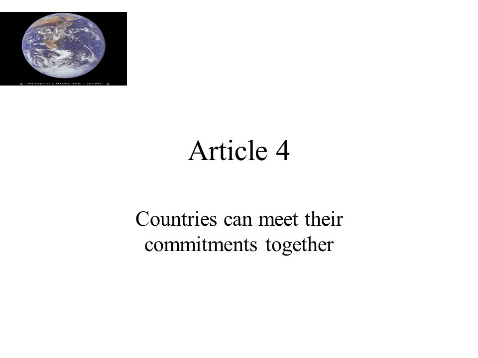 Article 4 Countries can meet their commitments together
