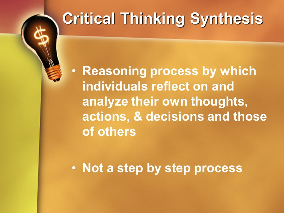 critical thinking questions about life The question is not one of critical thinking versus not critical thinking the question is one of good critical thinking (wisdom, discernment, judgment) versus poor critical thinking (foolishness, sloth, rebellion.