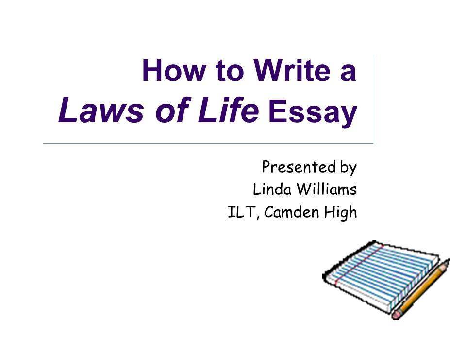 law of life essay Read this essay on law of life come browse our large digital warehouse of free sample essays get the knowledge you need in order to pass your classes and more only at termpaperwarehousecom.