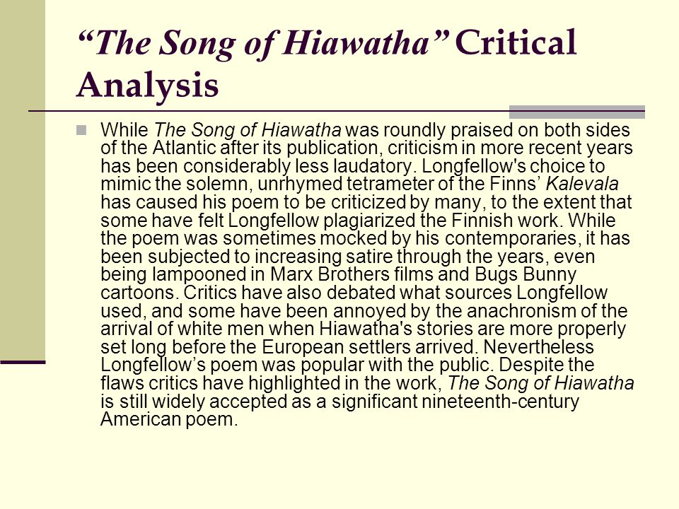 "henry wadsworth longfellow biography of henry wadsworth  10 ""the song of hiawatha"" critical analysis"
