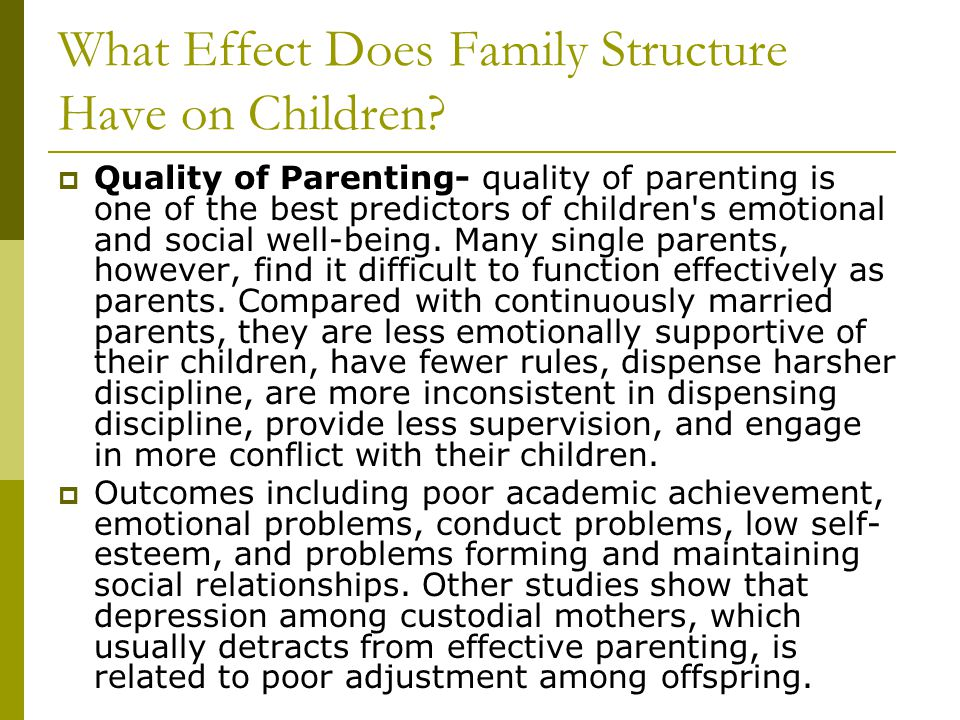 What Effect Does Family Structure Have on Children.