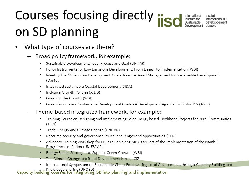 Courses focusing directly on SD planning What type of courses are there.