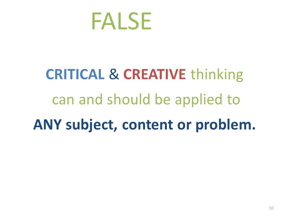 CRITICAL AND CREATIVE THINKING LEONIE MCILVENNY What does it look     SlideShare