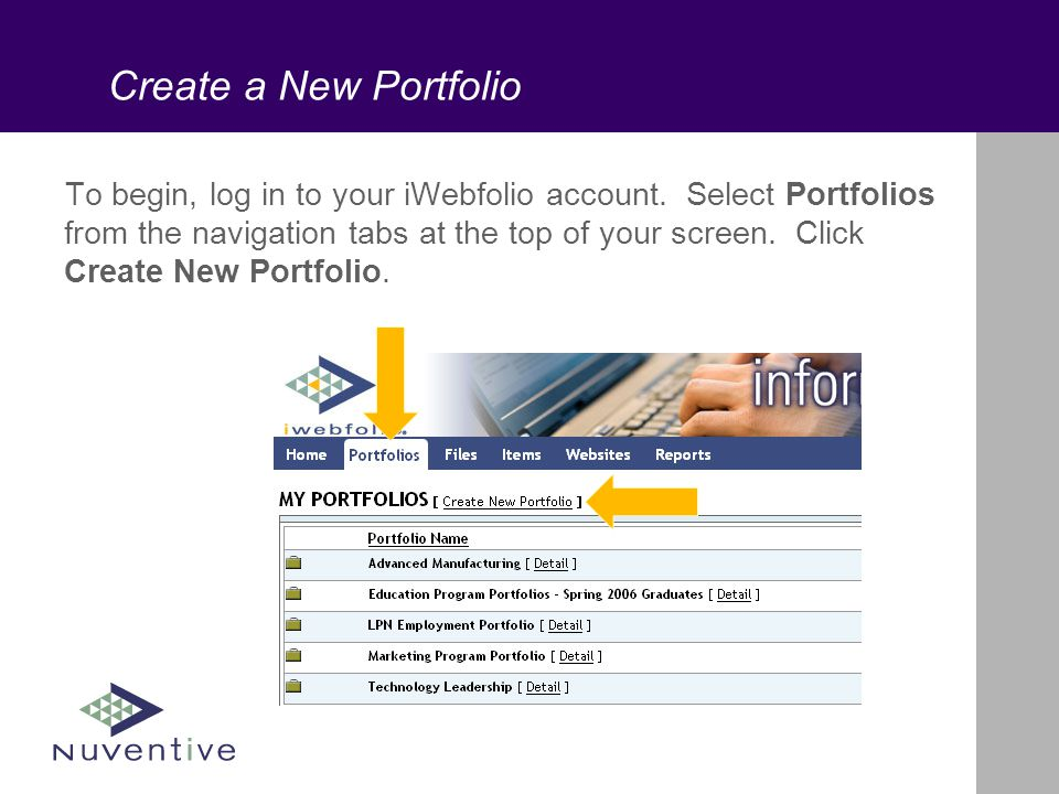 Create a New Portfolio To begin, log in to your iWebfolio account.