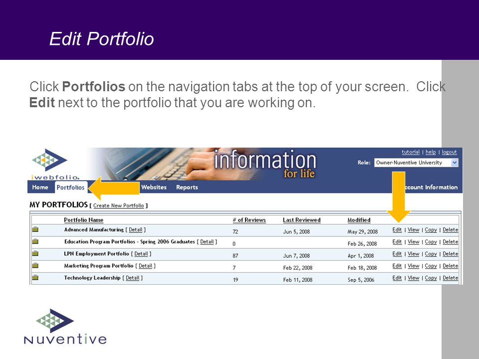 Edit Portfolio Click Portfolios on the navigation tabs at the top of your screen.