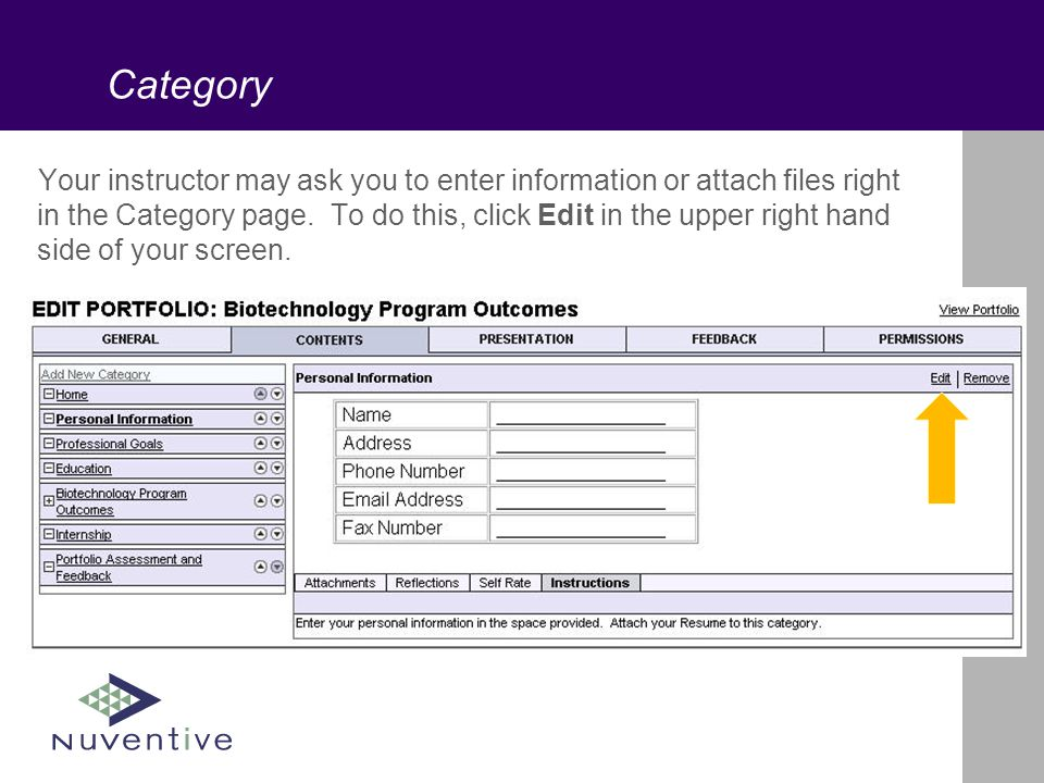 Category Your instructor may ask you to enter information or attach files right in the Category page.