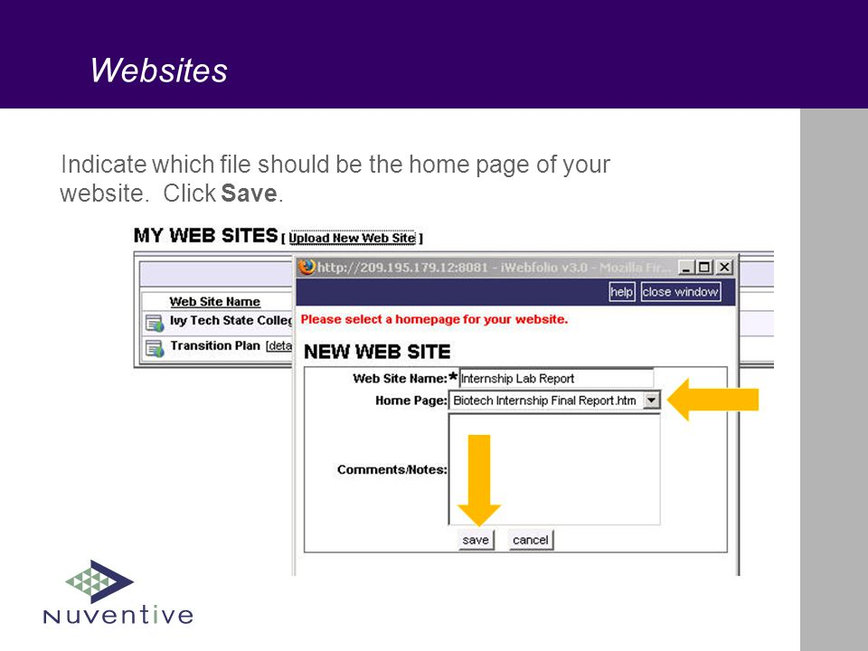 Websites Indicate which file should be the home page of your website. Click Save.