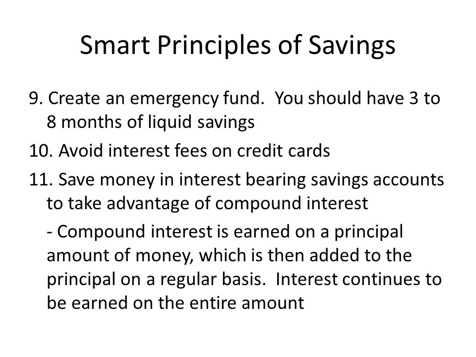 Smart Principles of Savings 9. Create an emergency fund.
