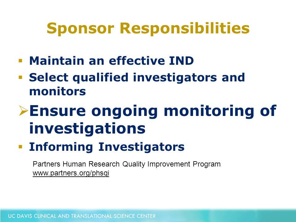 Sponsor Investigator Responsibilities under an IND - ppt download