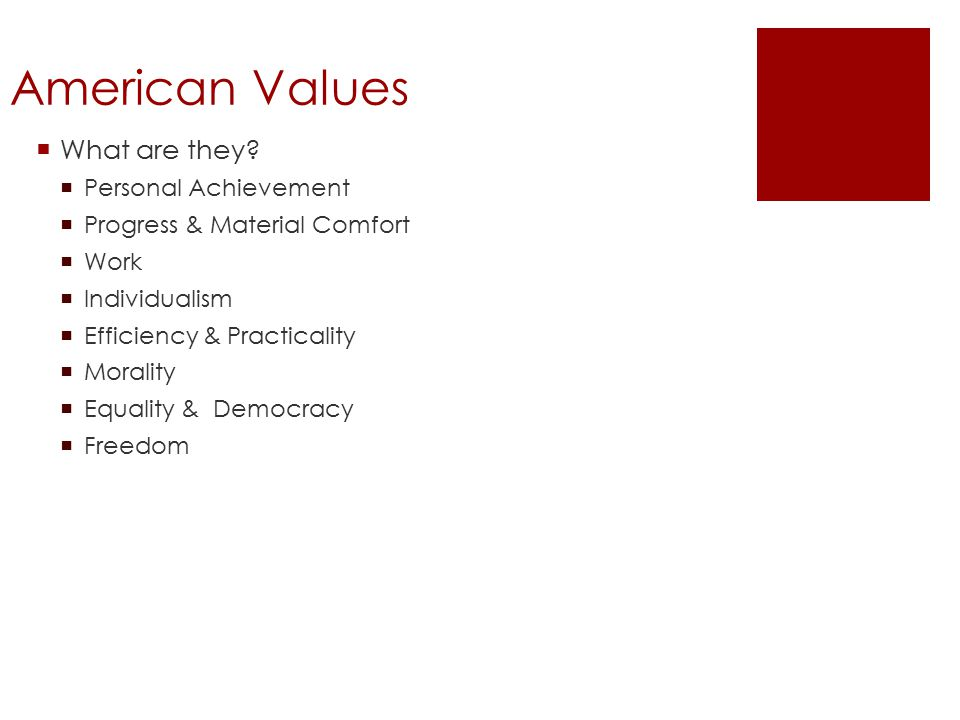 American Values  What are they.