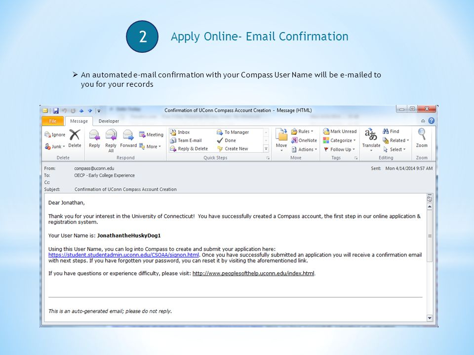 2 Apply Online-  Confirmation  An automated  confirmation with your Compass User Name will be  ed to you for your records