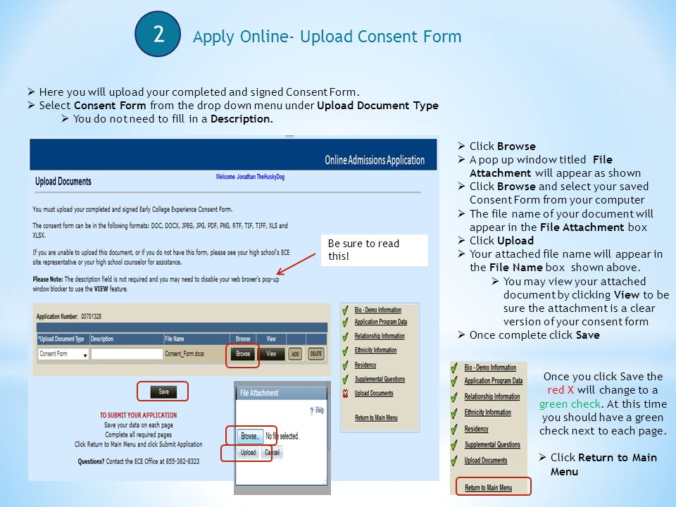 2 Apply Online- Upload Consent Form  Here you will upload your completed and signed Consent Form.