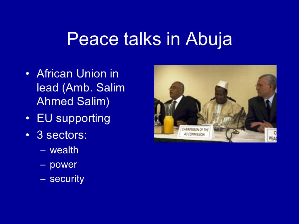 Peace talks in Abuja African Union in lead (Amb.