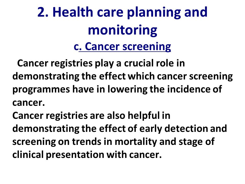 2. Health care planning and monitoring c.