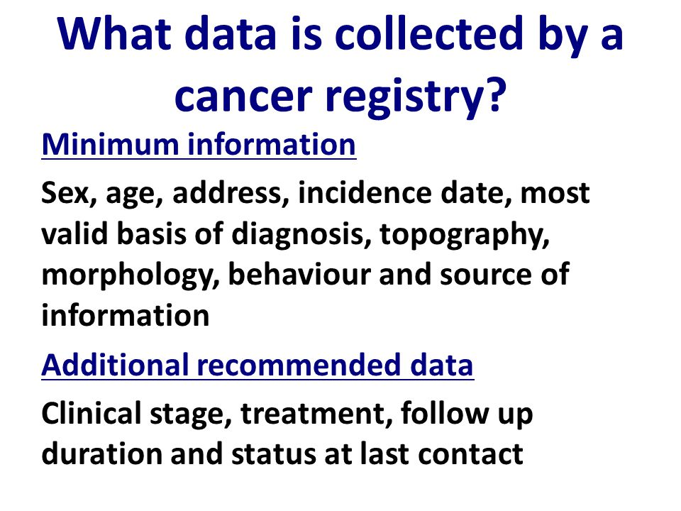 What data is collected by a cancer registry.