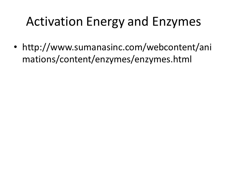 Activation Energy and Enzymes   mations/content/enzymes/enzymes.html