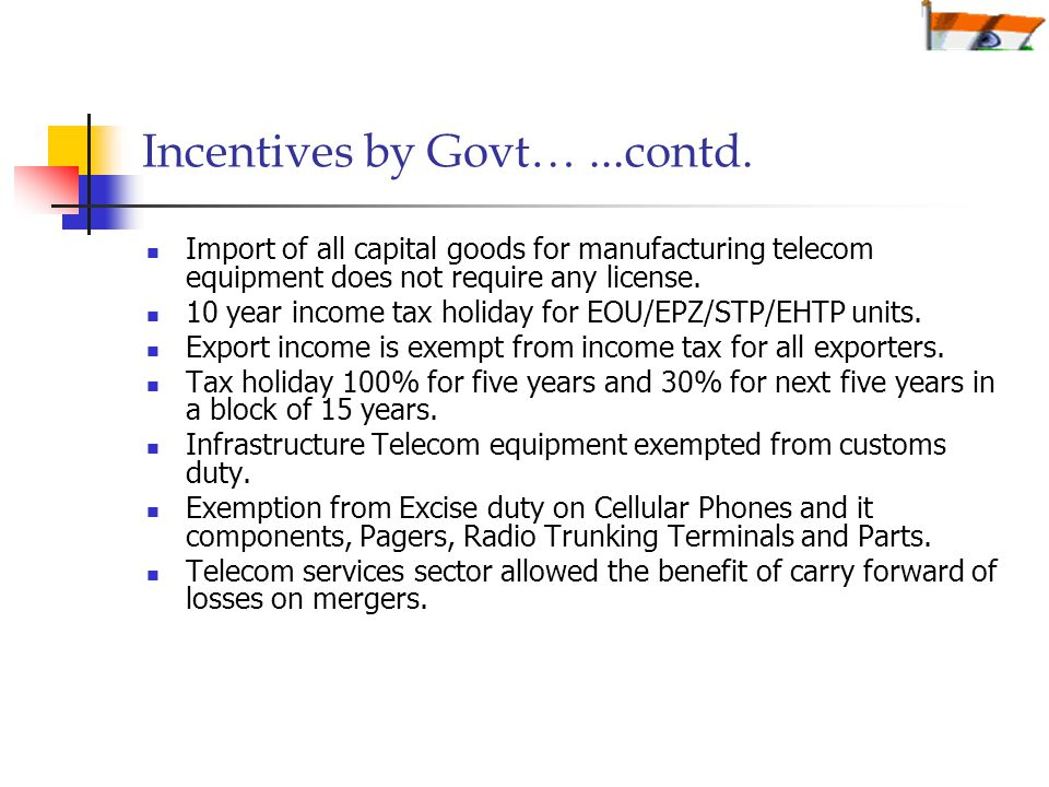 Incentives by Govt…...contd.