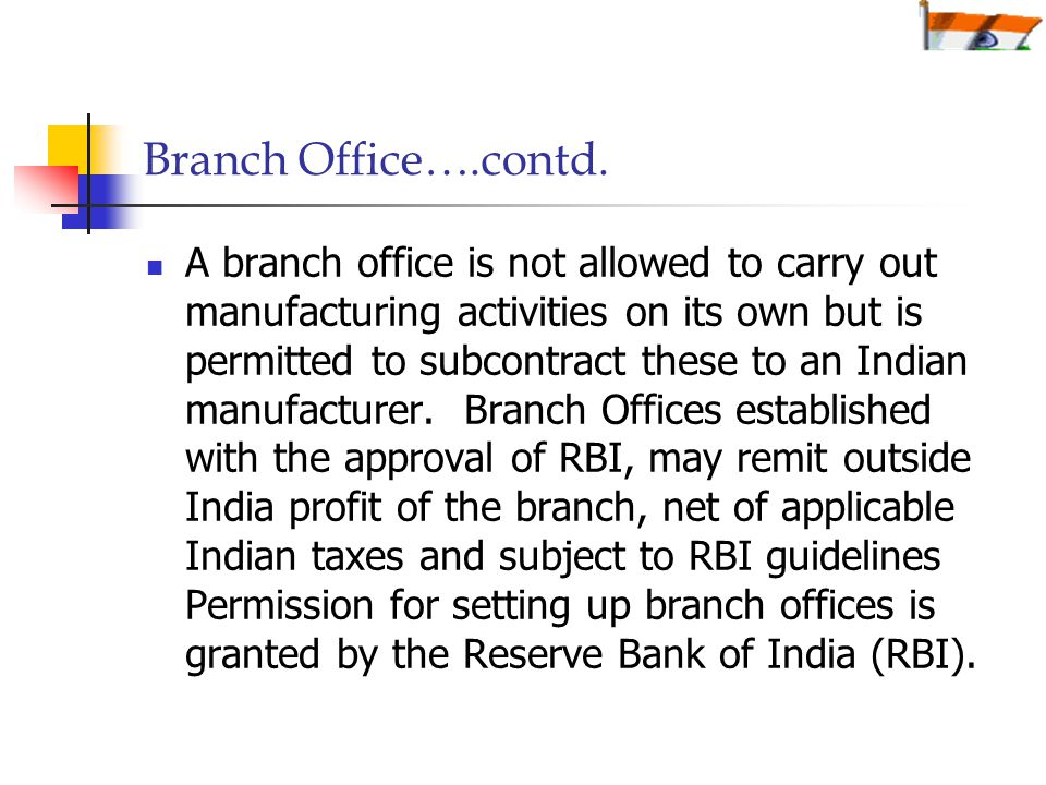 Branch Office….contd.