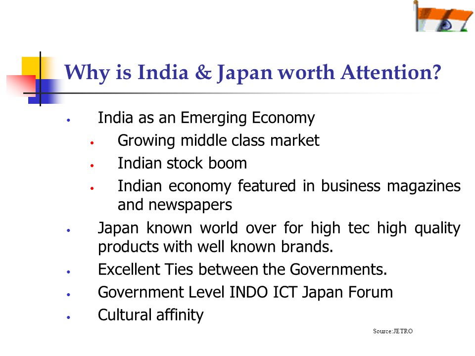 Why is India & Japan worth Attention.