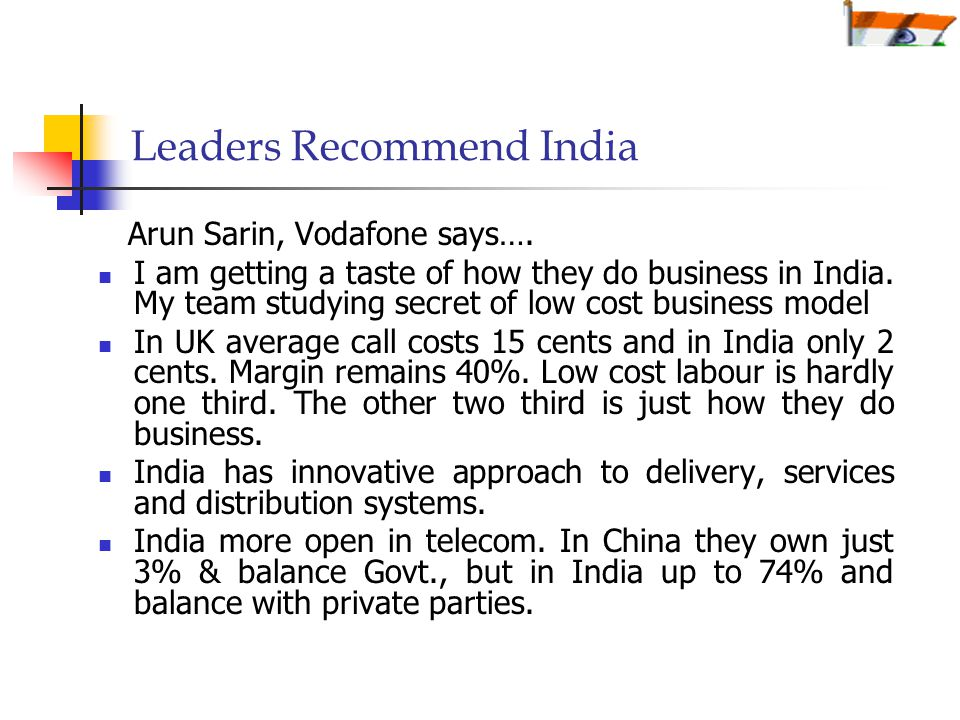 Leaders Recommend India Arun Sarin, Vodafone says….