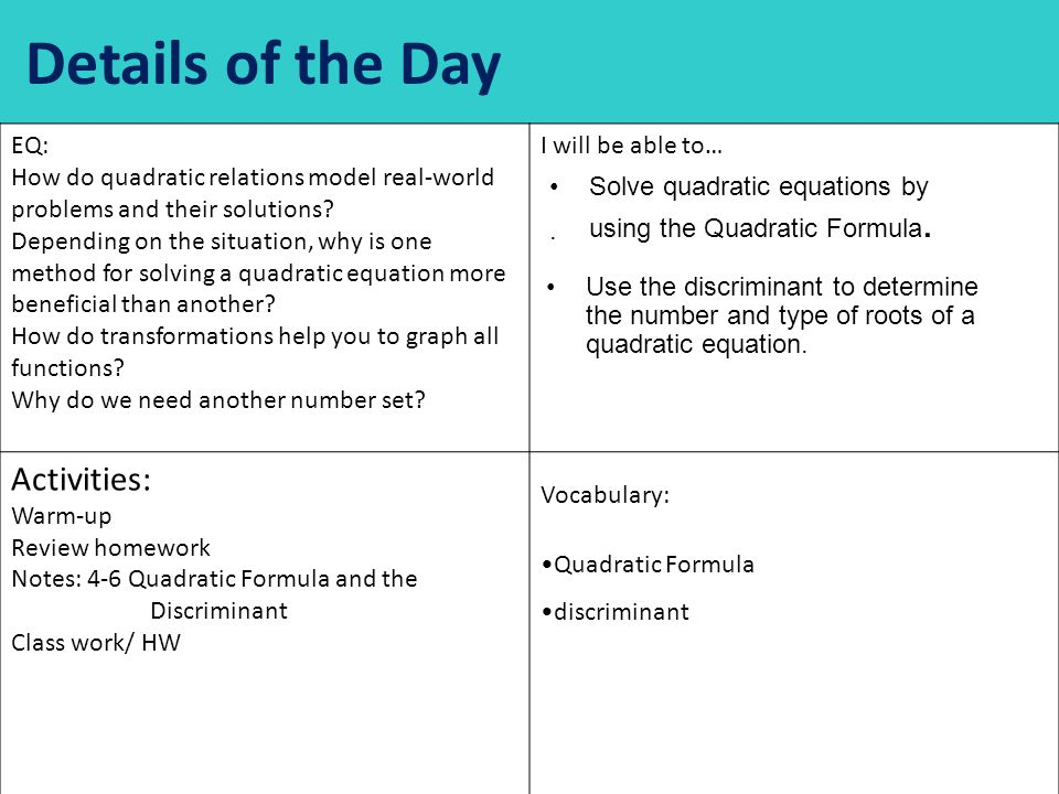 Details of the Day EQ: How do quadratic relations model real-world problems and their solutions.