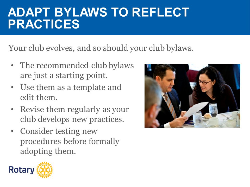 BE A VIBRANT CLUB YOUR CLUB LEADERSHIP PLAN A vibrant club is – Club Bylaws Template