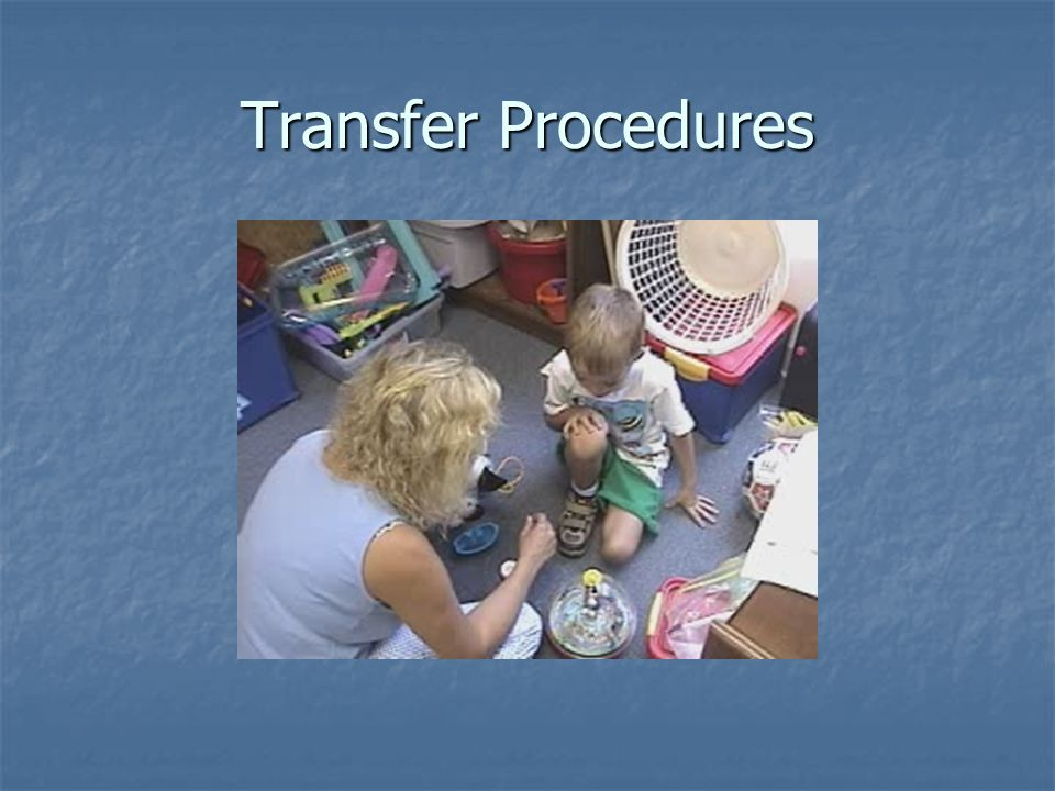 Transfer Procedures