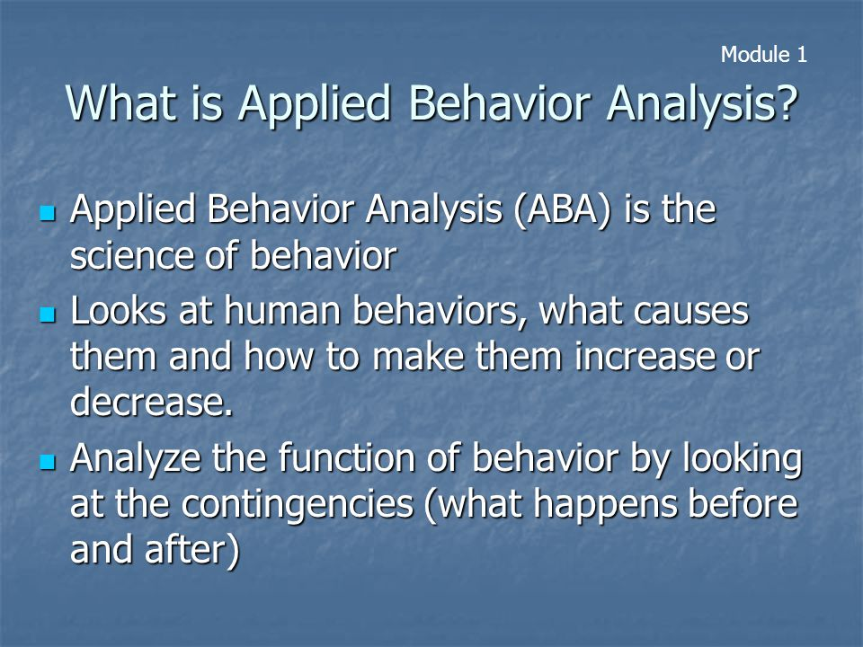 What is Applied Behavior Analysis.
