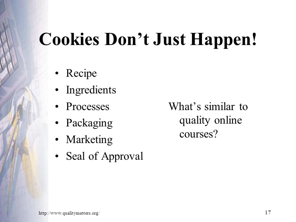 17 Cookies Don't Just Happen.