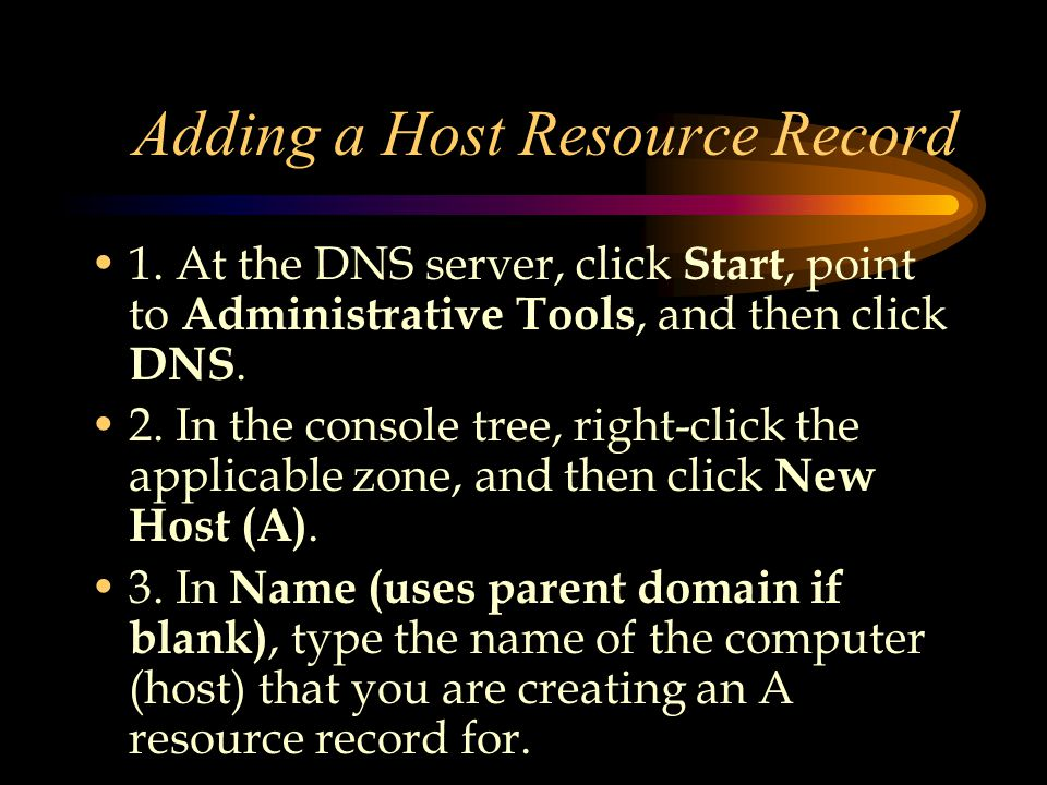 Adding a Host Resource Record 1.