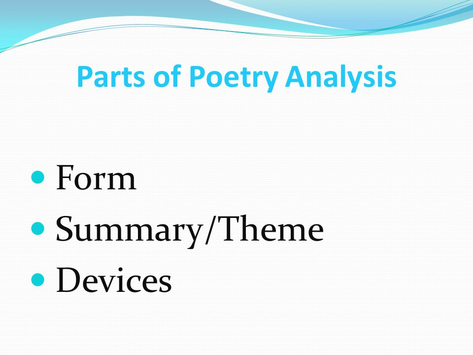Parts of Poetry Analysis Form Summary/Theme Devices