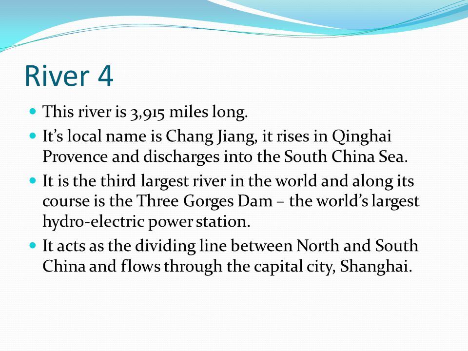 You Will See A Photo Of Rivers From Around The World And Four - What is the third largest river in the world