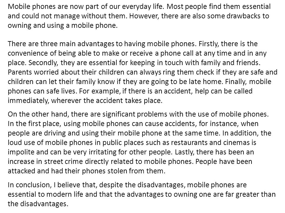 five paragraph essay on disadvantages of cell phone usage Free essay: mobile phones are known as cellular phone, wireless phone, or cellular telephone, which is a survey 2009-10 on mobile phone usage in the campus (trends and possible solutions advantage and disadvantage of increasing mobile phone use mobile phone is a good.