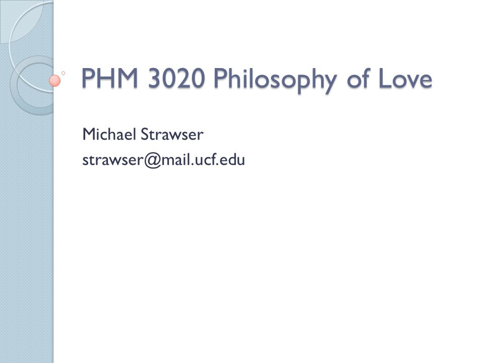 A Note on Hume Hume, like Schopenhauer, distinguishes two kinds of love—sexual and companionate—and both are viewed more positively, although he leaves it for readers to decide which is preferable.
