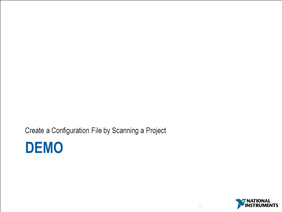 33 DEMO Create a Configuration File by Scanning a Project