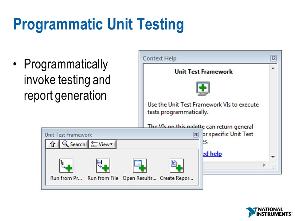 68 Programmatic Unit Testing Programmatically invoke testing and report generation