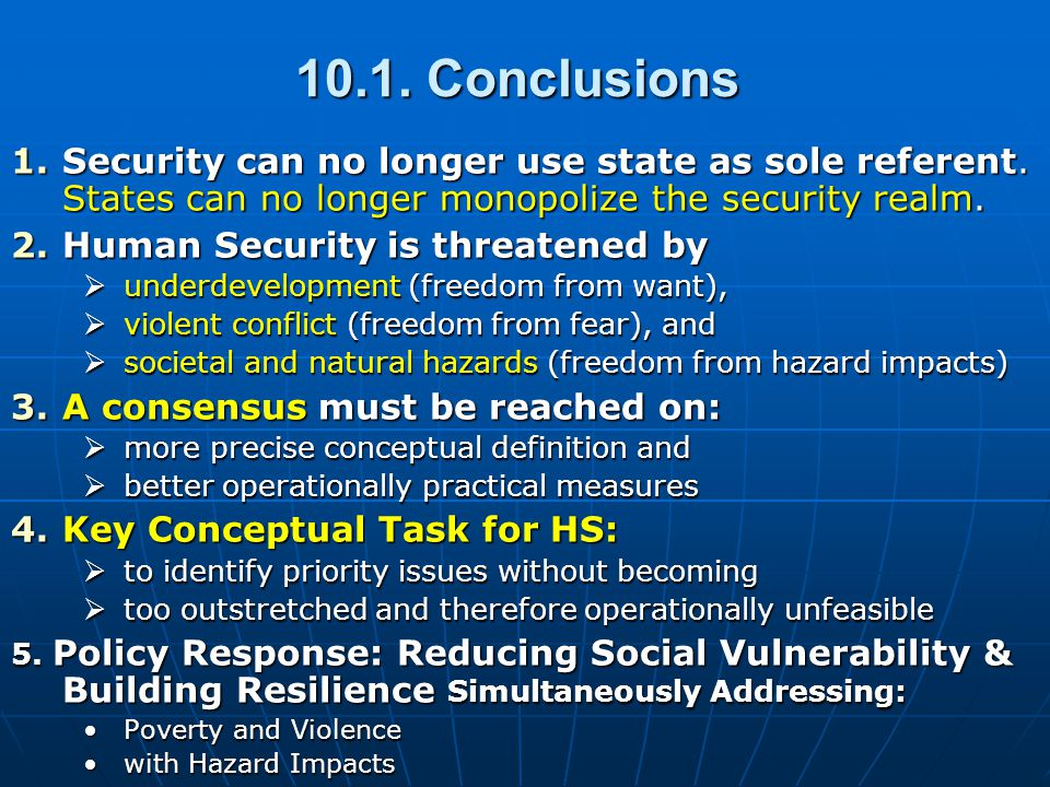 10.1. Conclusions 1.Security can no longer use state as sole referent.