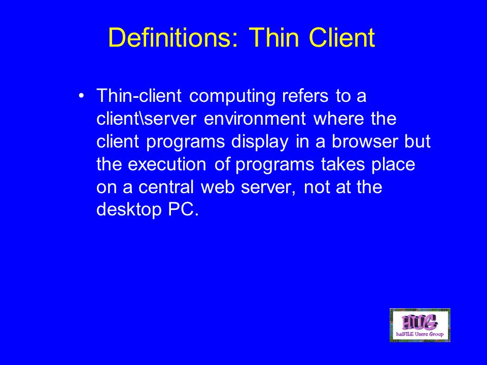 the advantages and disadvantages of thick and thin client architecture
