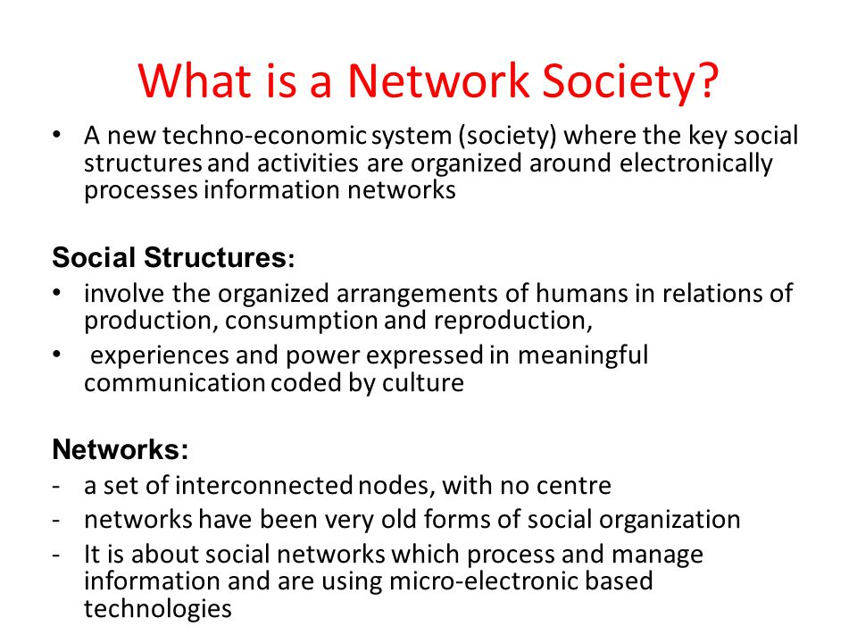 In the context of Manuel Castells theory of Network Society, what does social morphology mean?