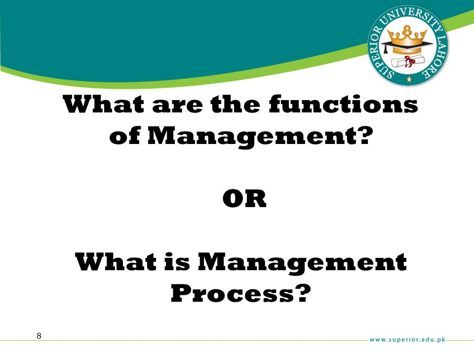 8 What are the functions of Management? OR What is Management Process?