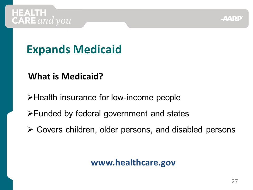 Expands Medicaid What is Medicaid.
