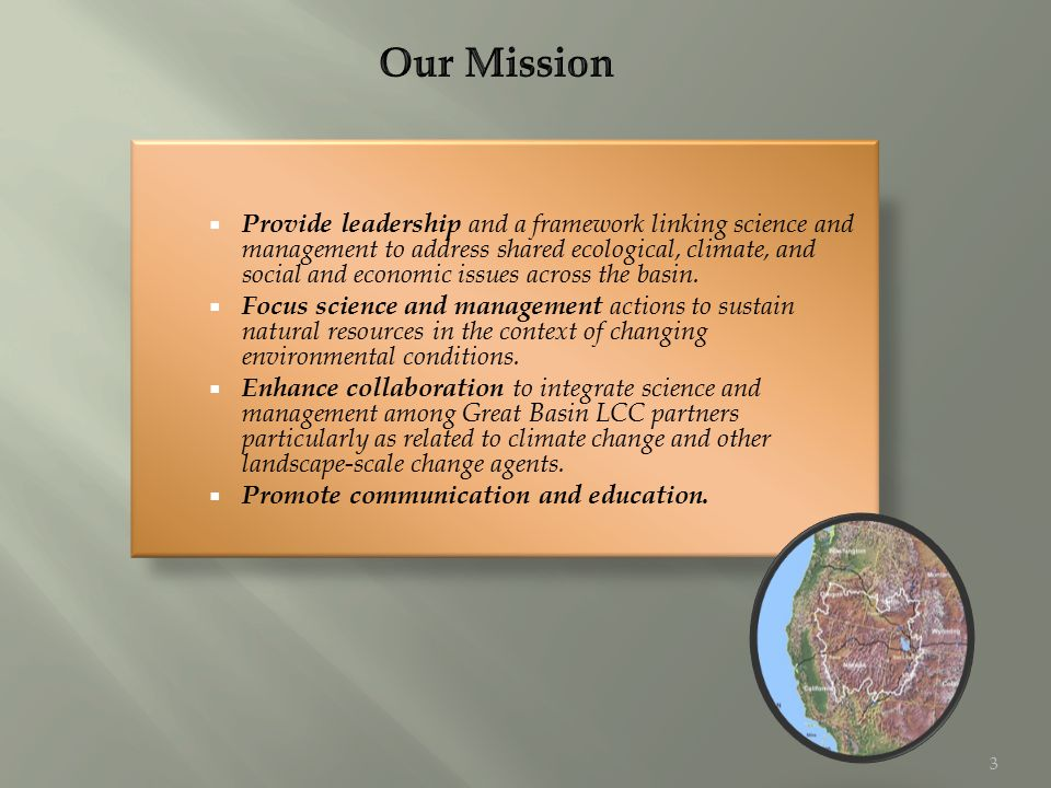  Provide leadership and a framework linking science and management to address shared ecological, climate, and social and economic issues across the basin.