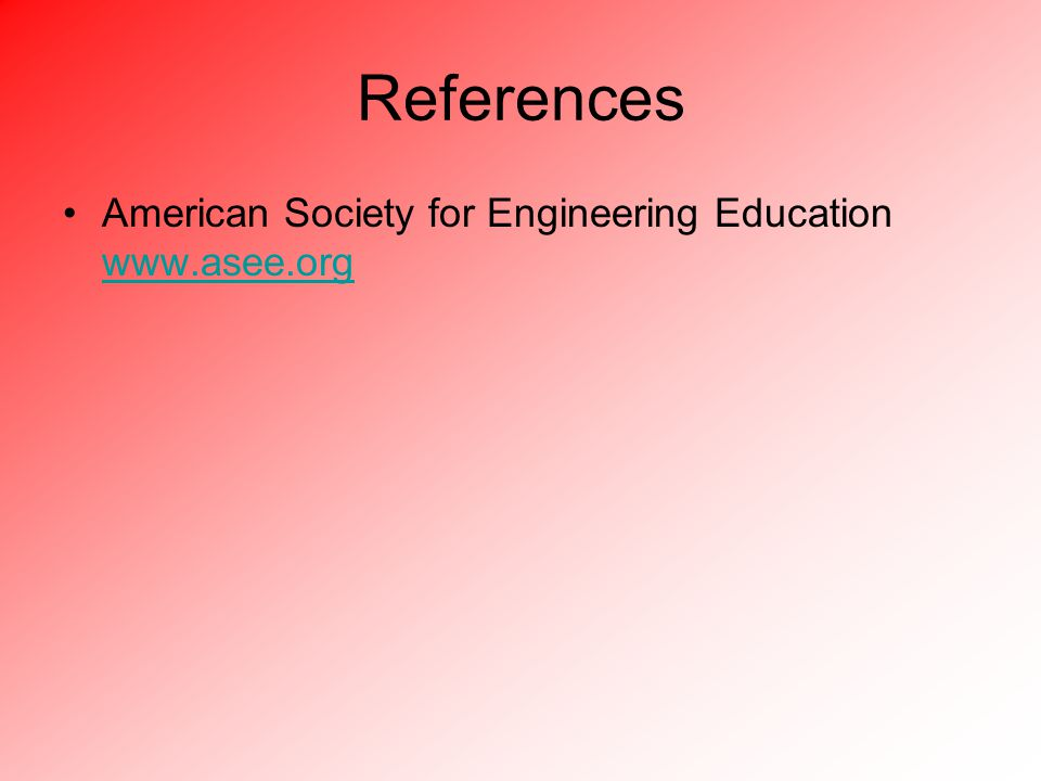 References American Society for Engineering Education
