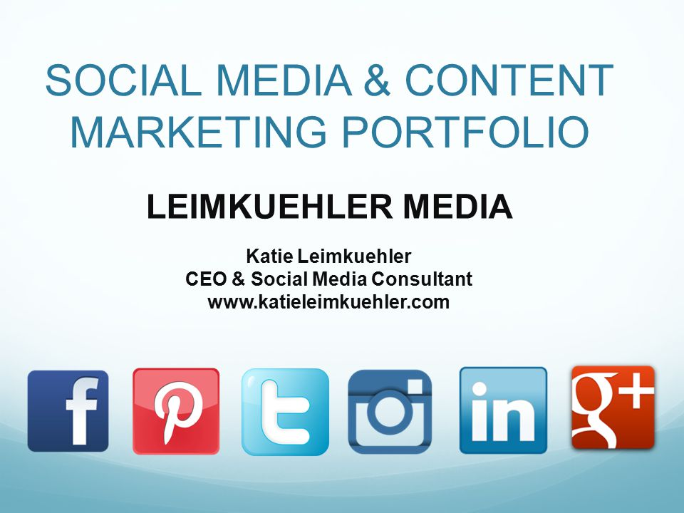 SOCIAL MEDIA & CONTENT MARKETING PORTFOLIO LEIMKUEHLER MEDIA Katie Leimkuehler CEO & Social Media Consultant