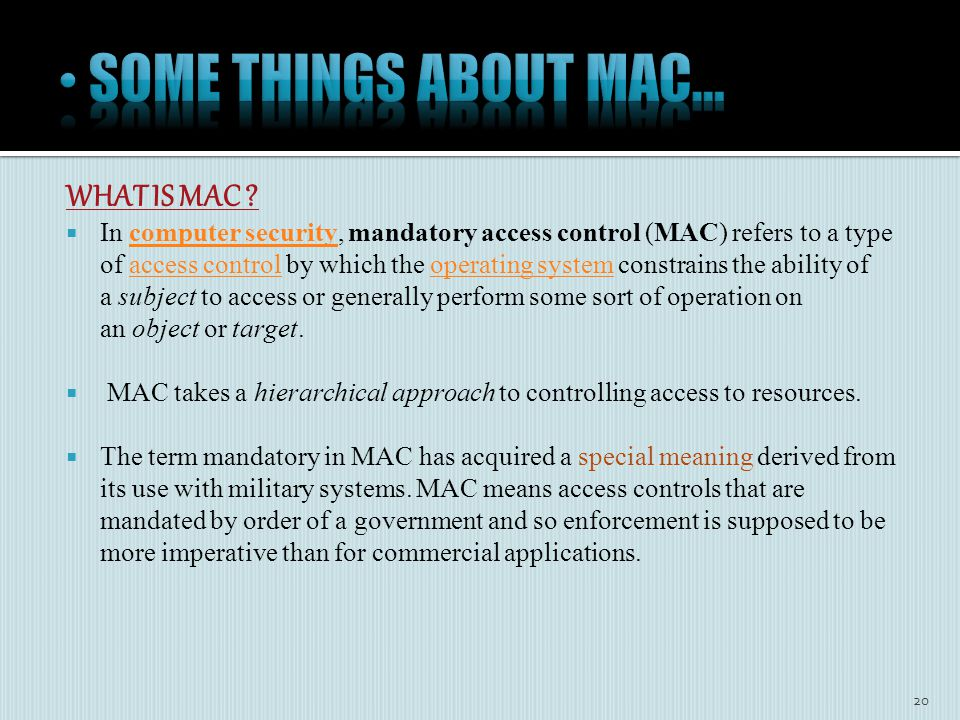 WHAT IS MAC .